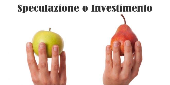 Investimento o Speculazione
