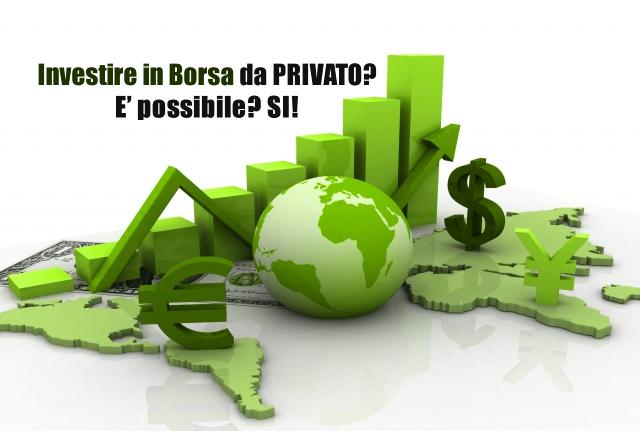 investire in borsa da privato