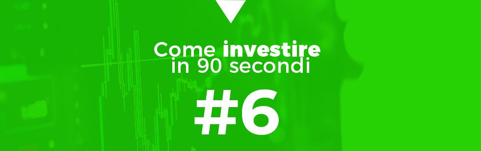 investire in 90 secondi