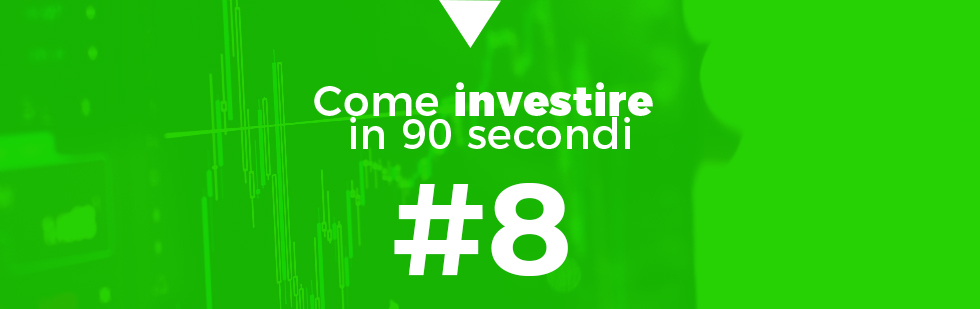 investire in 90 secondi