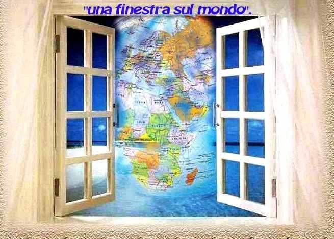 una finestra sul mondo